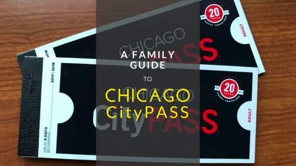 A Family Guide to Chicago CityPASS
