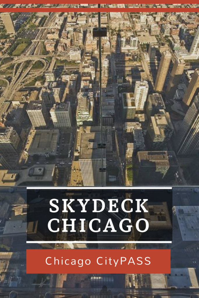 Skydeck Chicago CityPass Chicago with Kids