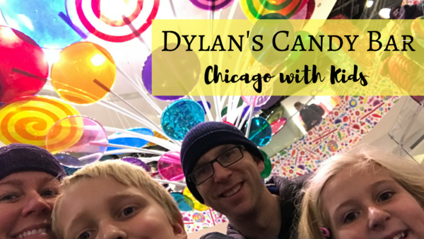 Dylan's Candy Bar Chicago with Kids