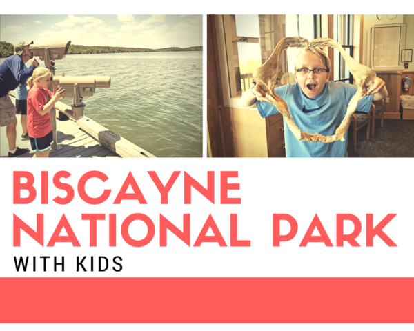 Visiting Biscayne National Park in Homestead, Florida with Kids.