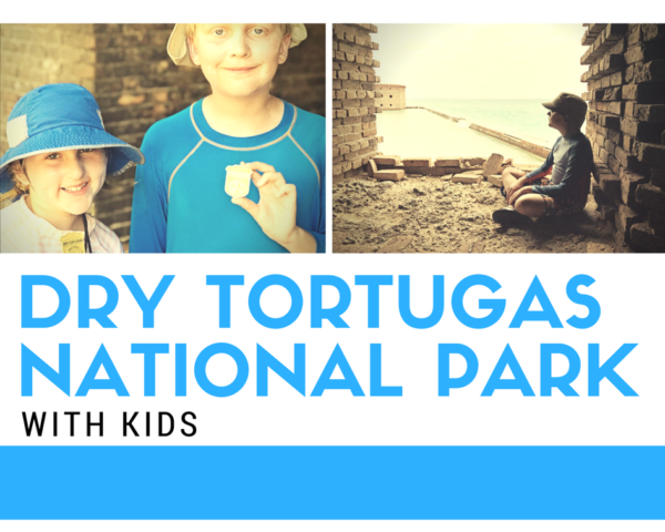 Visiting Dry Tortugas National Park in the Florida Keys with Kids