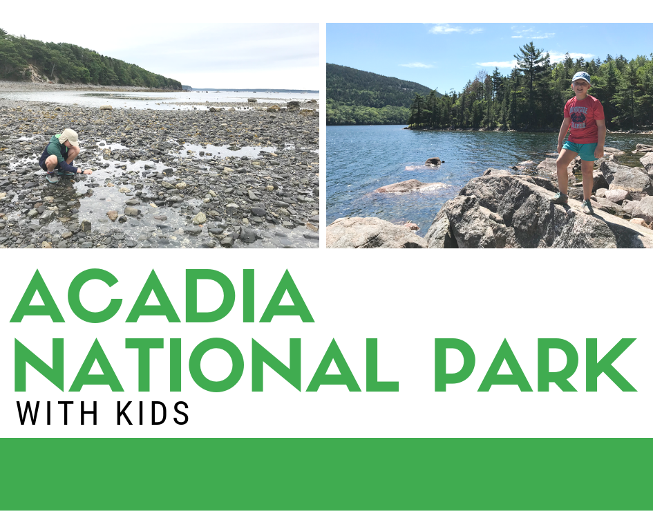 Acadia National Park Camping & Exploring with Kids