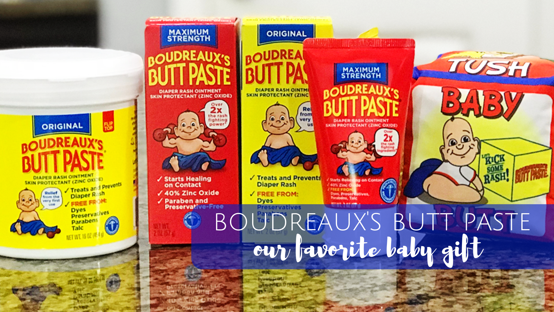 Boudreaux's Butt Paste: The best baby shower gift for new moms!