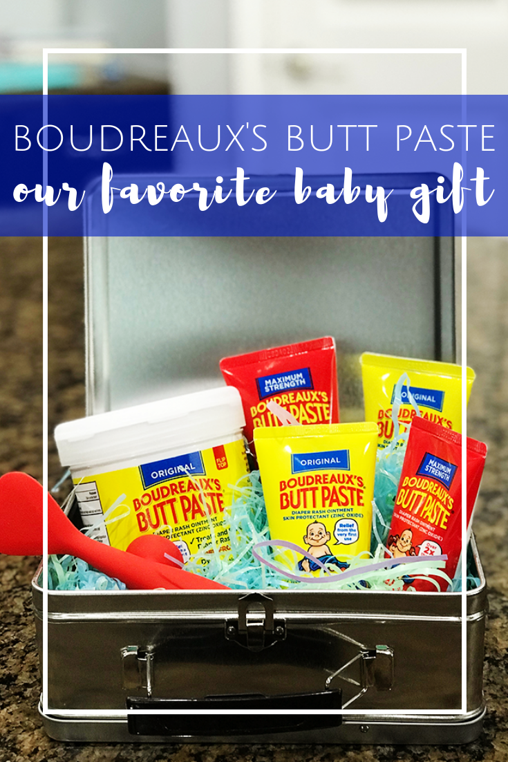 Boudreaux's Butt Paste Baby Shower Gift Idea