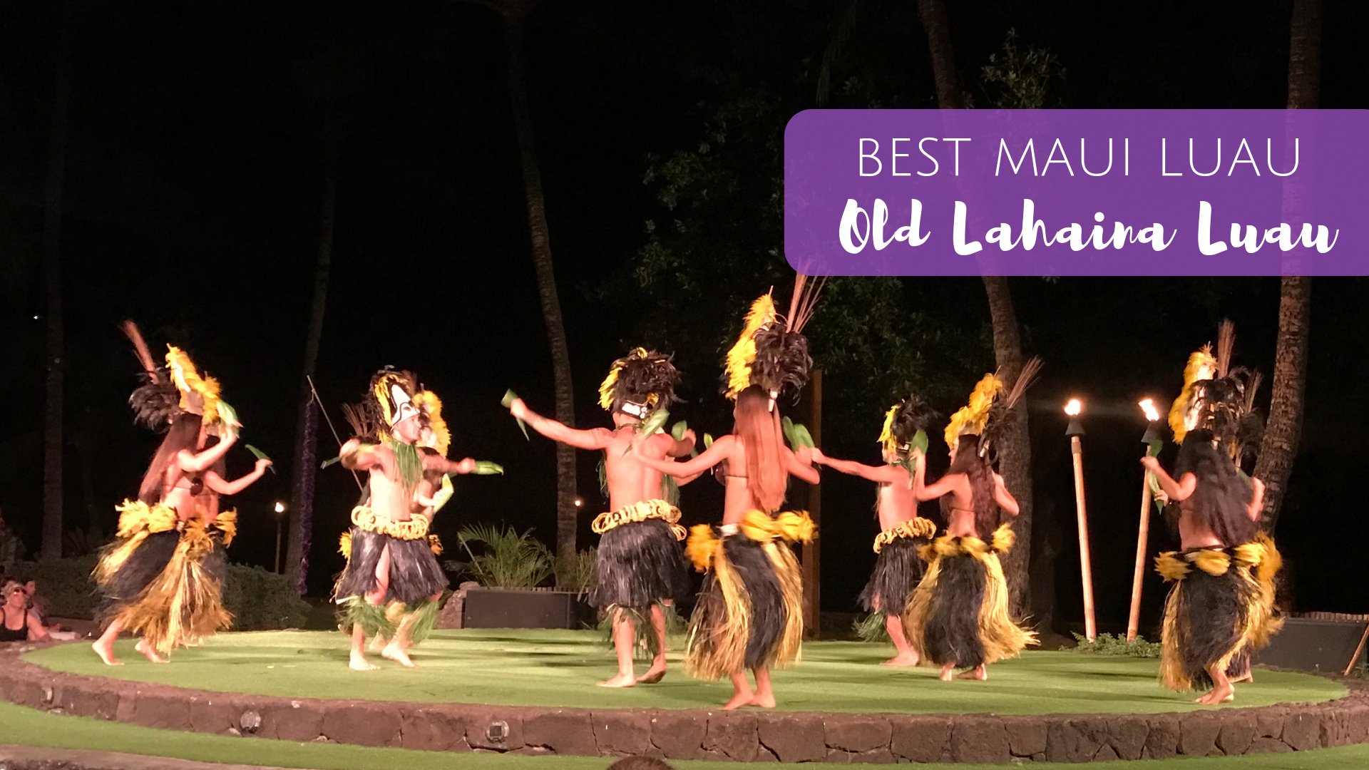 Old Lahaina Luau:: The Best Show in Maui – The Beckham Project