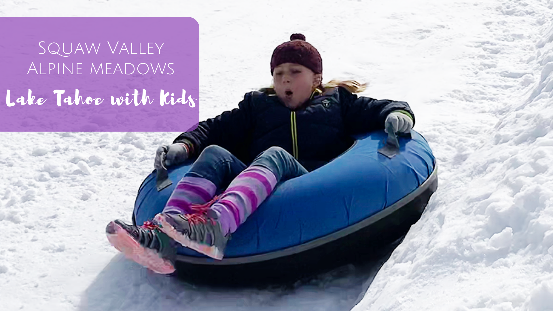 Squaw Valley | Alpine Meadows - Exploring Lake Tahoe with Kids
