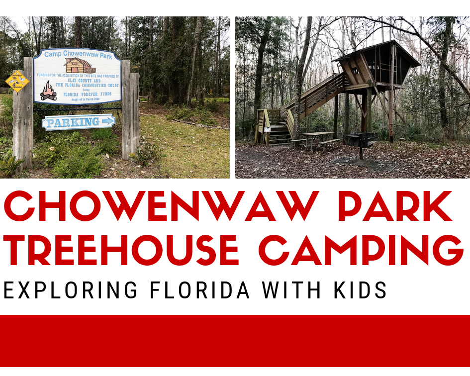 Camp Chowenwaw Park: Treehouse Camping in Jacksonville, Florida