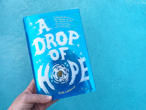 A Drop of Hope: A book about kindness from Keith Calabrese