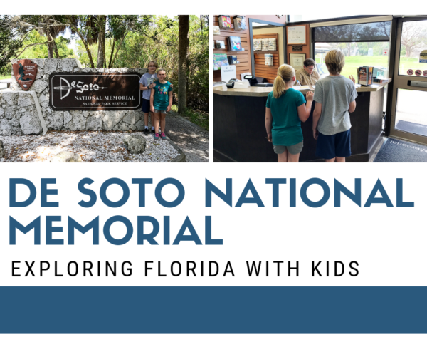 De Soto National Memorial in Bradenton, Florida. Florida National Parks with Kids.