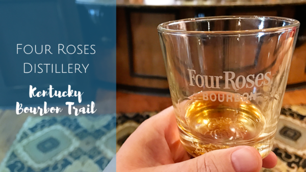 Kentucky Bourbon Trail: Four Roses Distillery Tour and Tasting in Louisville