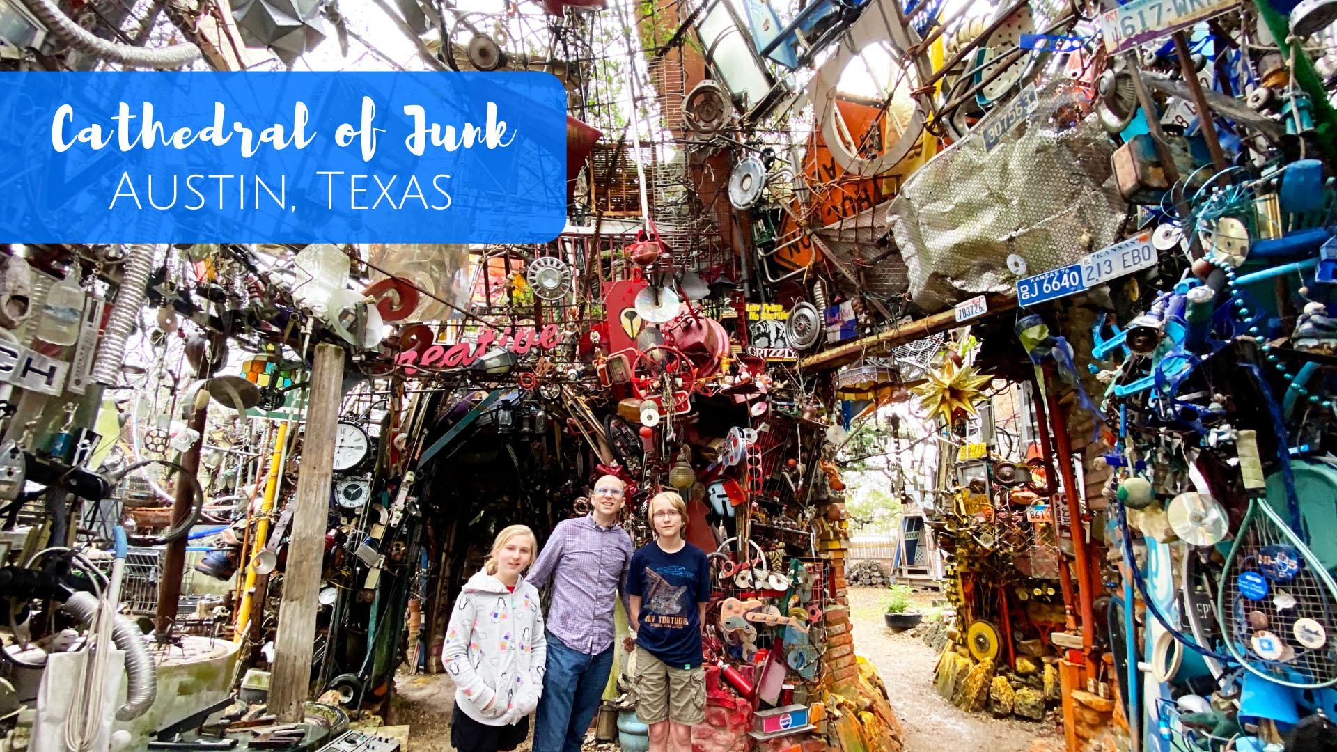 Visiting the Cathedral of Junk in Austin, Texas