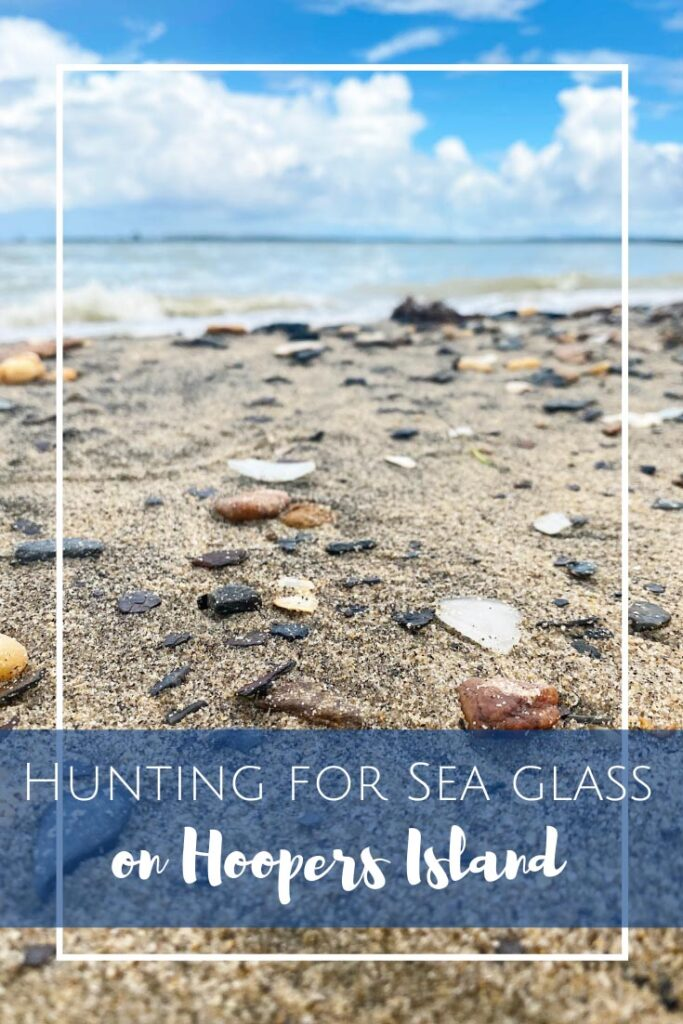 Hunting for Sea Glass on Hoopers Island in Maryland